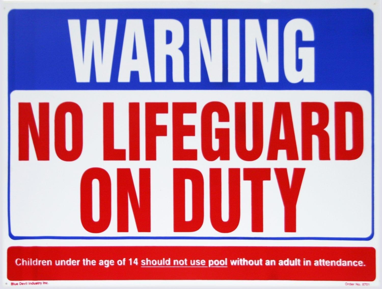Quot No Lifeguard On Duty Quot 24 Quot X 18 Quot Valterra Com