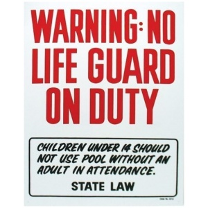 """Warning, No Lifeguard On Duty"", 18″ X 24″"