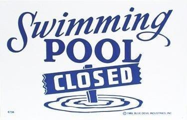 """Swimming Pool Closed"", 18″ x 12″"